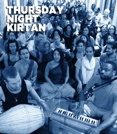 Thurs night kirtan at bhakti center